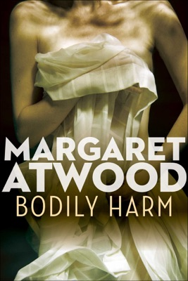 Bodily Harm - Margaret Atwood pdf download