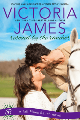 Rescued By the Rancher - Victoria James