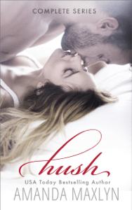 Hush - Complete Series - Amanda Maxlyn pdf download