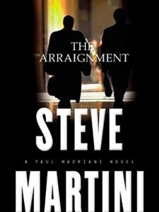The Arraignment - Steve Martini pdf download