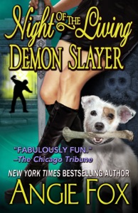 Night of the Living Demon Slayer - Angie Fox pdf download