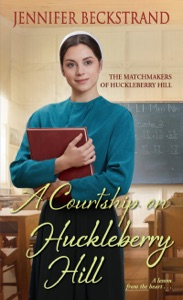 A Courtship on Huckleberry Hill - Jennifer Beckstrand pdf download