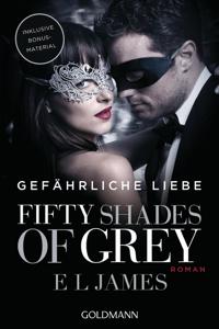 Fifty Shades of Grey - Gefährliche Liebe - E L James pdf download