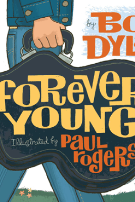 Forever Young - Bob Dylan