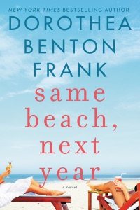 Same Beach, Next Year - Dorothea Benton Frank pdf download