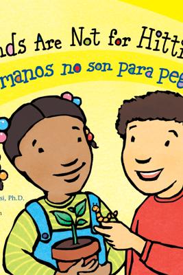 Hands Are Not for Hitting / Las manos no son para pegar - Martine Agassi