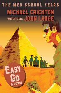 Easy Go - Michael Crichton & John Lange pdf download