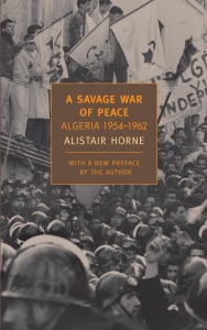 A Savage War of Peace - Alistair Horne pdf download