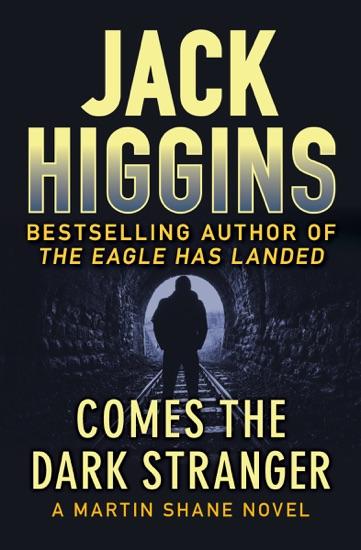 Comes the Dark Stranger by Jack Higgins PDF Download