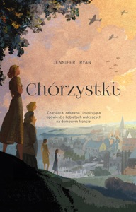 Chórzystki - Jennifer Ryan pdf download
