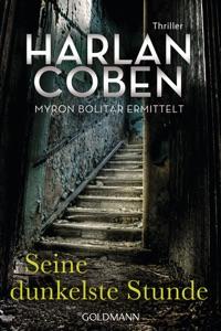 Seine dunkelste Stunde - Myron Bolitar ermittelt - Harlan Coben pdf download