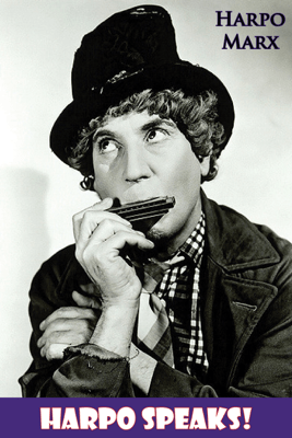Harpo Speaks! - Harpo Marx & Rowland Barber