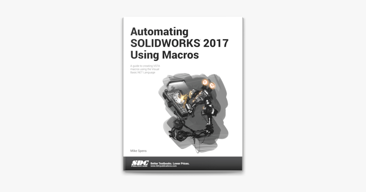 ‎Automating SOLIDWORKS 2017 Using Macros en Apple Books
