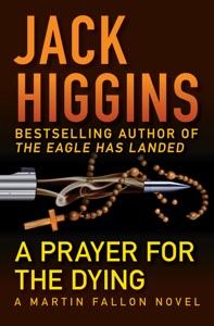 A Prayer for the Dying - Jack Higgins pdf download