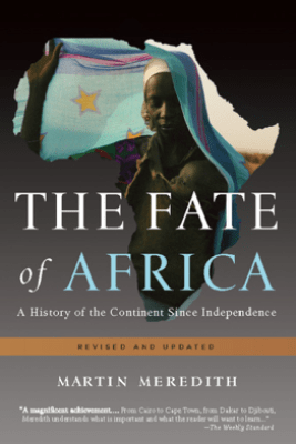 The Fate of Africa - Martin Meredith