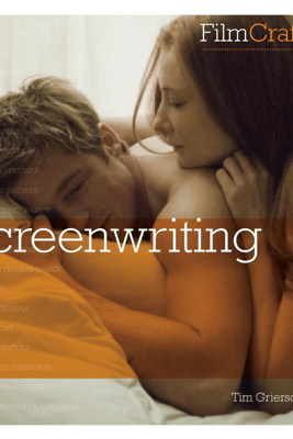 FilmCraft: Screenwriting - Tim Grierson