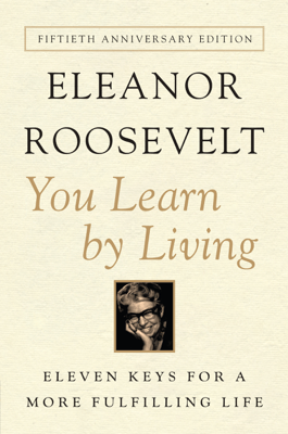 You Learn By Living - Eleanor Roosevelt pdf download