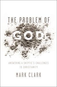 The Problem of God - Mark Clark pdf download