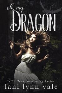 Oh, My Dragon - Lani Lynn Vale pdf download