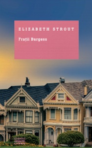 Frații Burgess - Elizabeth Strout pdf download