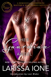 Her Guardian Angel: A Demonica Underworld/Masters and Mercenaries Novella - Larissa Ione pdf download
