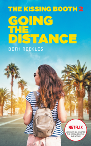 The Kissing Booth - Tome 2 - Going the Distance - Beth Reekles & Brigitte Hébert pdf download