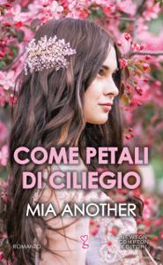 Come petali di ciliegio - Mia Another pdf download