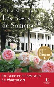 Les roses de Somerset - Leila Meacham pdf download