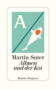 Allmen und der Koi - Martin Suter pdf download