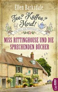 Tee? Kaffee? Mord! Miss Rittinghouse und die sprechenden Bücher - Ellen Barksdale pdf download