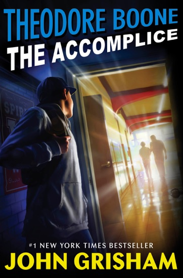 Theodore Boone: The Accomplice by John Grisham pdf download