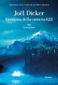 L'enigma della camera 622 - Joël Dicker pdf download