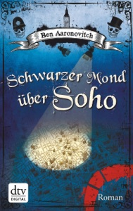 Schwarzer Mond über Soho - Ben Aaronovitch & Christine Blum pdf download