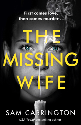 The Missing Wife - Sam Carrington pdf download