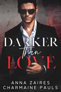 Darker Than Love - Anna Zaires & Charmaine Pauls pdf download