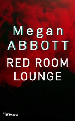 Red Room Lounge - Megan Abbott pdf download
