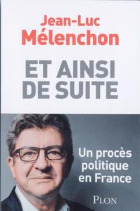 Et ainsi de suite - Jean-Luc Mélenchon pdf download