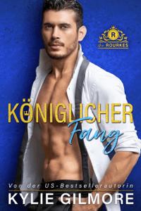 Königlicher Fang - Kylie Gilmore pdf download