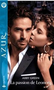 La passion de Leonora - Abby Green pdf download