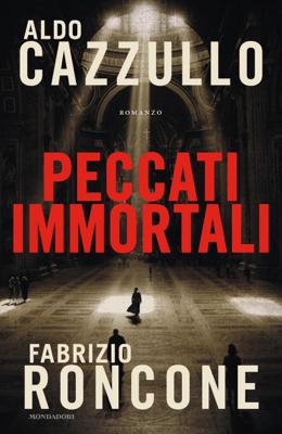 Peccati immortali - Aldo Cazzullo & Fabrizio Roncone pdf download