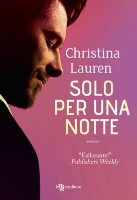 Solo per una notte - Christina Lauren pdf download