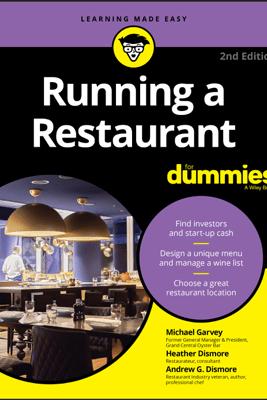 Running a Restaurant For Dummies - Michael Garvey, Andrew G. Dismore & Heather Dismore