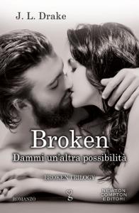 Broken. Dammi un'altra possibilità - JL Drake pdf download