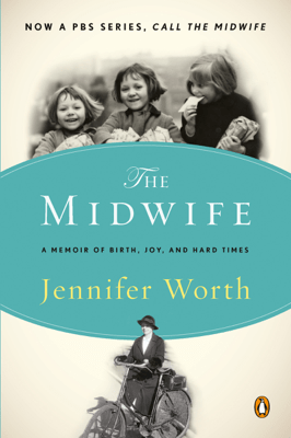 Call the Midwife - Jennifer Worth pdf download