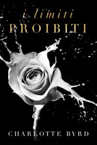 I limiti proibiti - Charlotte Byrd pdf download