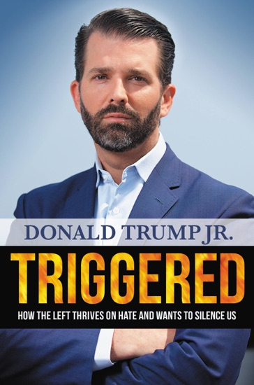 Triggered by Donald Trump Jr. PDF Download