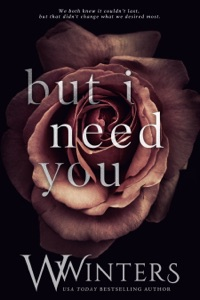 But I Need You - W. Winters pdf download