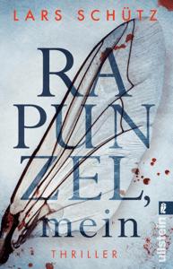 Rapunzel, mein - Lars Schütz pdf download