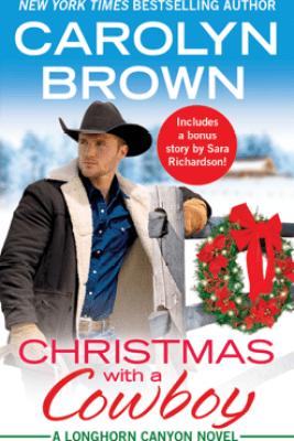 Christmas with a Cowboy - Carolyn Brown