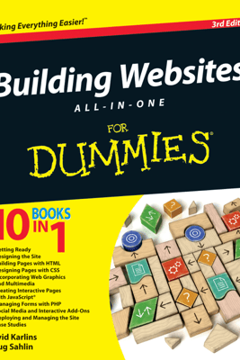 Building Websites All-in-One For Dummies - Karlins & Doug Sahlin